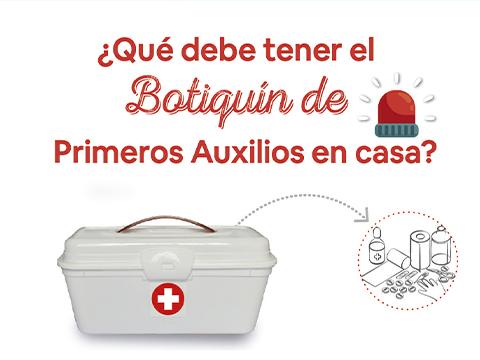 ¿Qué debe tener el Botiquín de Primeros Auxilios en casa?